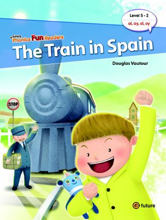 Phonics Fun Readers Level 5 The Train in Spain (with CD)