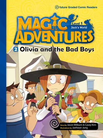 Magic Adventures Graded Comic Readers 1-2: Olivia and the Bad Boys (with CD)
