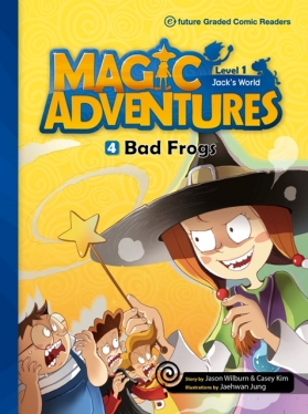 Magic Adventures Graded Comic Readers 1-4: Bad Frogs (with CD)