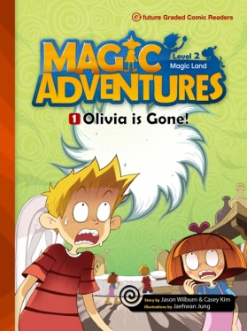 Magic Adventures Graded Comic Readers 2-1: Olivia is Gone! (with CD)