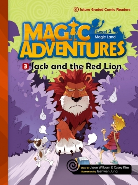 Magic Adventures Graded Comic Readers 2-3: Jack and the Red Lion (with CD)
