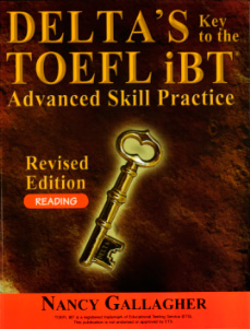 Delta's Key to the TOEFL iBT Advanced Skill Practice