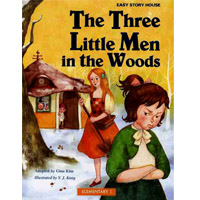 Easy Story House Packs: Elementary 1 The Three Little Men in the Woods