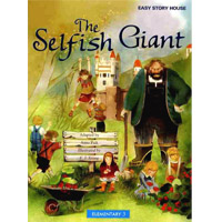 Easy Story House Packs: Elementary 3 The Selfish Giant