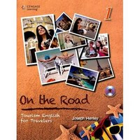 On the Road: Tourism English for Travelers with 1 MP3 Book 1 Student Book with MP3 Audio