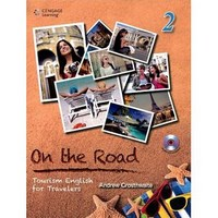 On the Road: Tourism English for Travelers with 1 MP3 Book 2 Student Book with MP3 Audio