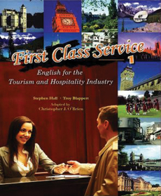 First Class Service English for Tourism 1 Student Text with Audio CD