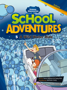 School Adventures Graded Comic Readers 3-5 : A Wild Water Ride (with CD)