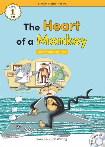 e-future Classic Readers 1-02.The Heart of a Monkey (with Hybrid CD)