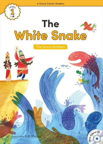 e-future Classic Readers 1-08.The White Snake (with Hybrid CD)