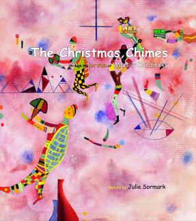 Art Classic Stories Level 2 The Christmas Chimes with CD, illustrated in the style of Wassily Kandinsky (Book No. 17)