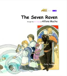 Art Classic Stories Level 3 The Seven Ravens with CD, illustrated in the style of Alfons Mucha (Book No. 23)