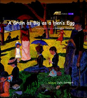 Art Classic Stories Level 3 The Grain as Big as a Hen's Egg with CD, illustrated in the style of George Seurat (Book No. 24)
