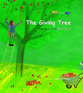 Art Classic Stories Level 3 The Giving Tree with CD, illustrated in the style of Raoul Dufy (Book No. 25)