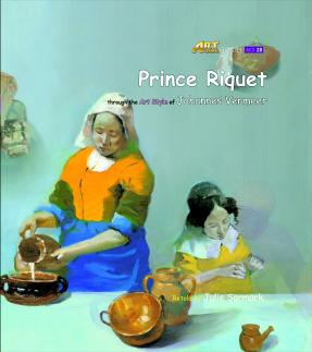 Art Classic Stories Level 3 Prince Riquet with CD, illustrated in the style of Johannes Vermeer (Book No. 28)