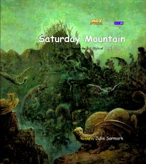 Art Classic Stories Level 3 Saturday Mountain with CD, illustrated in the style of Paul Gustave Dore (Book No. 30)