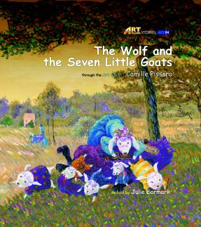 Art Classic Stories Level 1 The Wolf and the Seven Little Goats with CD, illustrated in the style of Camille Pissaro (Book No. 4)