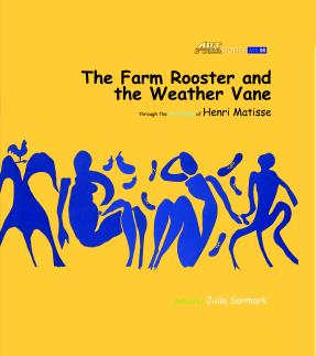 Art Classic Stories Level 1 The Farm Rooster and the Weather Vane with CD, illustrated in the style of Henri Matisse (Book No. 6)