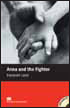 Macmillan Readers Level 2 (Beginner) Anna and the Fighter