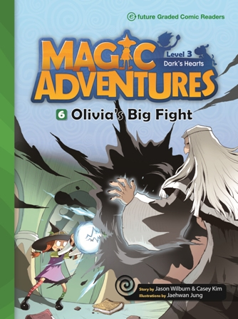 Magic Adventures Graded Comic Readers 3-6: Olivia's Big Fight (with CD)