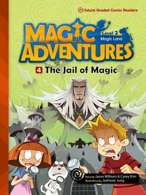 Magic Adventures Graded Comic Readers 2-4: The Jail of Magic (with CD)