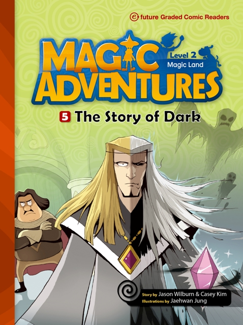 Magic Adventures Graded Comic Readers 2-5: The Story of Dark (with CD)