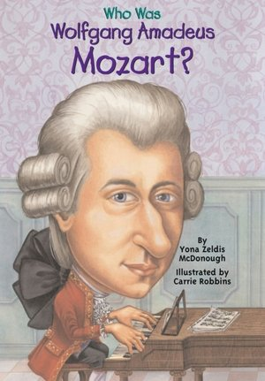 Who Was Wolfgang Mozart? ヴォルフガング・モーツァルトって誰?