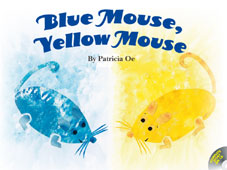 Blue Mouse, Yellow Mouse あおいろねずみときいろねずみ(英語版)・CD付き