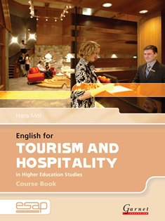 English for Specific Academic Purposes: English for Tourism and Hospitality Course Book with audio CDs