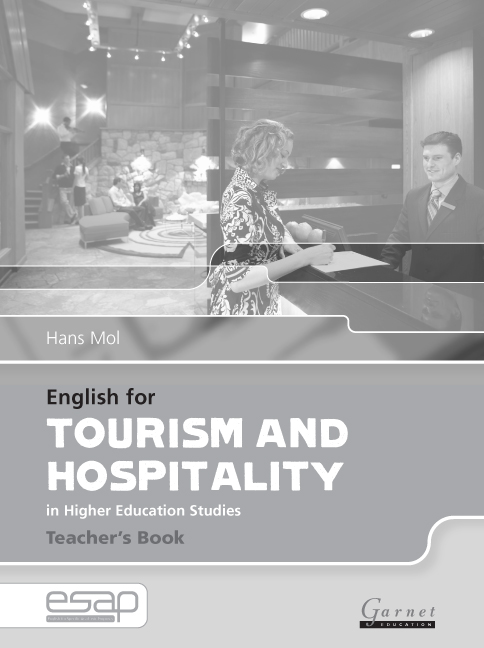English for Specific Academic Purposes: English for Tourism and Hospitality Teacher\'s Book