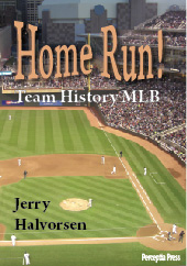 Home Run! Team History MLB