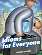 Idioms for Everyone