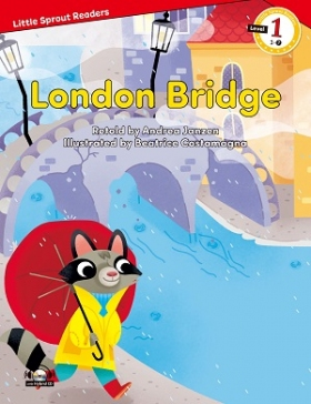 Little Sprout Readers 1-07. London Bridge (with Hybrid CD)
