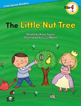 Little Sprout Readers 4-01. The Little Nut Tree (with Hybrid CD)