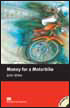 Macmillan Readers Level 2 (Beginner) Money for a Motorbike