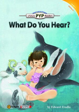 PYP Readers 1: What Do You Hear?