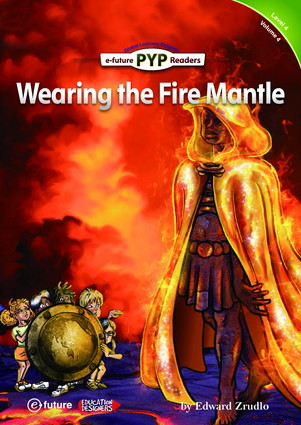 PYP Readers 4: Wearing the Fire Mantle