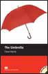 Macmillan Readers Level 1 (Starter) The Umbrella