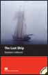 Macmillan Readers Level 1 (Starter) The Lost Ship