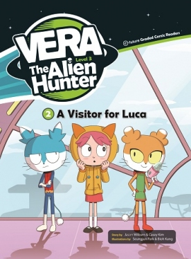 Vera the Alien Hunter 3-2: A Visitor for Luca (with CD)
