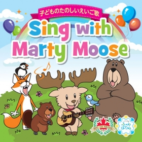 Sing with Marty Moose