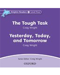 Dolphin Readers Library 4 The Tough Task/Yesterday, Today and Tomorrow: CD (1)