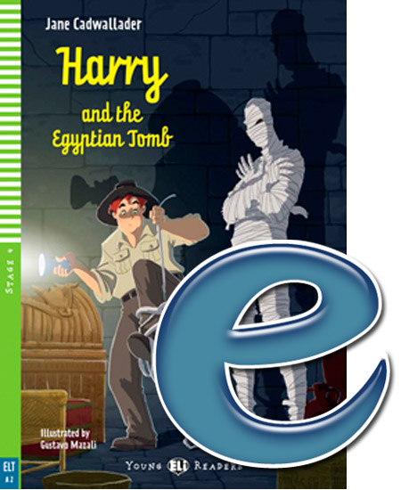 Young ELI Readers 4: Harry and the Egyptian Tomb (e-book)