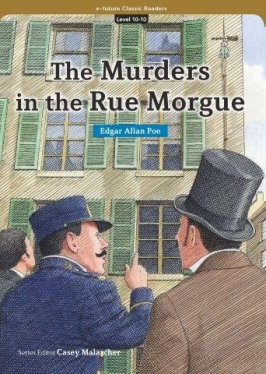 e-future Classic Readers 10-10. Murders in Rue Morgue