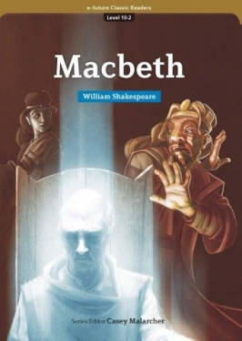 e-future Classic Readers 10-02. Macbeth