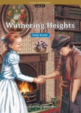 e-future Classic Readers 10-07. Wuthering Heights