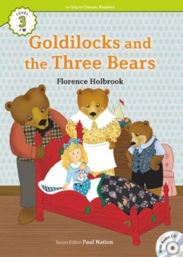 e-future Classic Readers 3-03. Goldilocks and the Three Bears (with Audio CD)