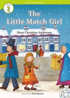 e-future Classic Readers 3-08. The Little Match Girl (with Audio CD)