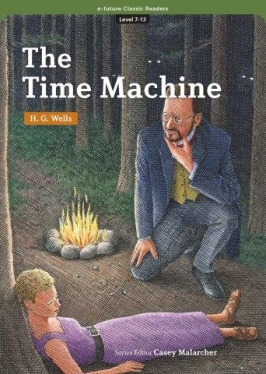 e-future Classic Readers 7-13. The Time Machine