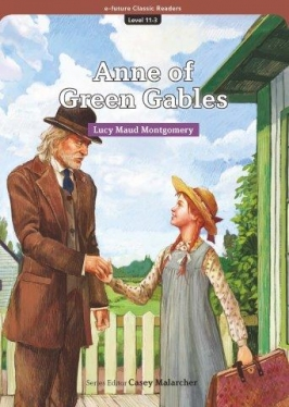 e-future Classic Readers 11-03. Anne of Green Gables